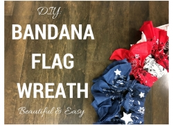 DIY: Beautiful & Easy Bandana Flag Wreath