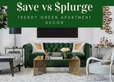 Save vs Splurge: Trendy Green Decor Ideas